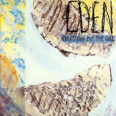 EVERYTHING BUT THE GIRL - Eden