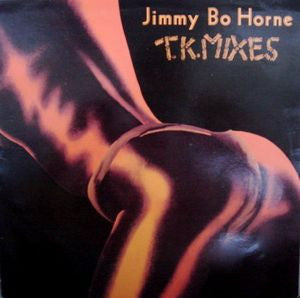 JIMMY BO HORNE - T.K. Mixes