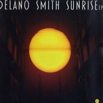 DELANO SMITH - Sunrise