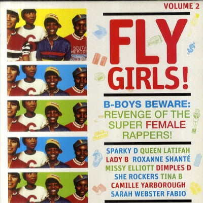 VARIOUS - Fly Girls! B-Boys Beware: Revenge Of The Super Female Rappers! (Volume 2)