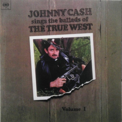 JOHNNY CASH - Sings Ballads Of The True West Volume 1
