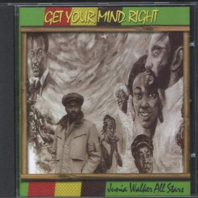 JUNIA WALKER ALL STARS - Get Your Mind Right