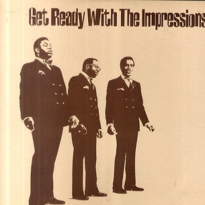 THE IMPRESSIONS - Get Ready With The Impressions