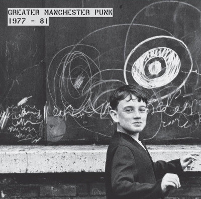 VARIOUS - Greater Manchester Punk 1977-81