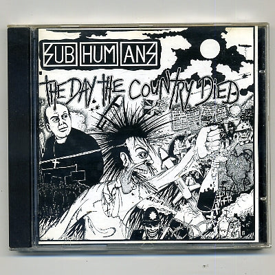 SUBHUMAN - The Day The Country Died