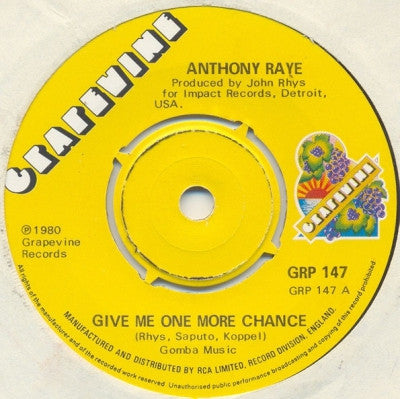 ANTHONY RAYE - Give Me One More Chance / Hold On To What You Got