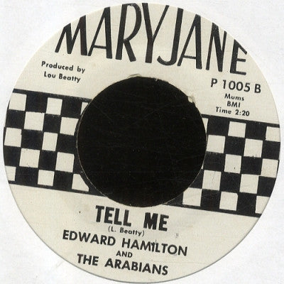 EDWARD HAMILTON & THE ARABIANS - Baby Don't You Weep / Tell Me