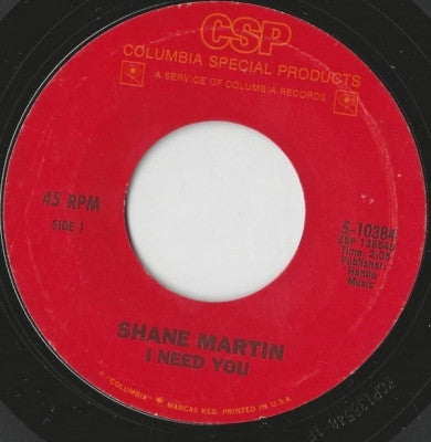 SHANE MARTIN - I Need You / You're So Young