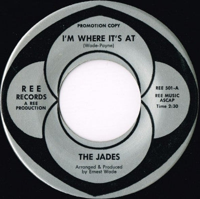 THE JADES - I'm Where It's At / Mothers Only Daughter