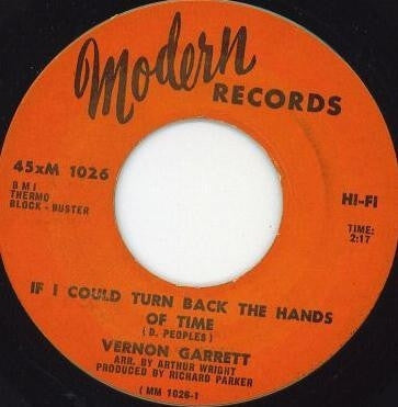 VERNON GARRETT - If I Could Turn Back The Hands Of Time / You And Me Together