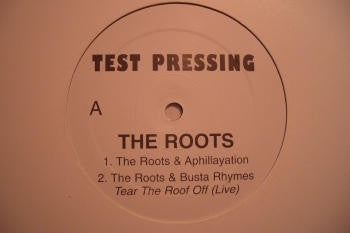 THE ROOTS - Test Pressing 2