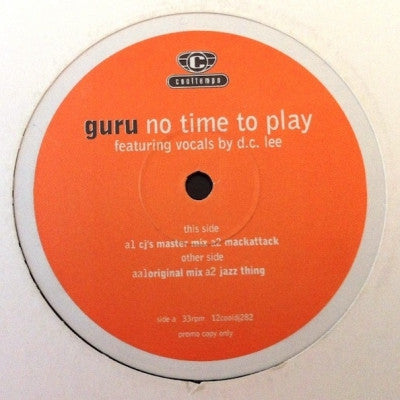 GURU (GANGSTARR) No Time To Play 12