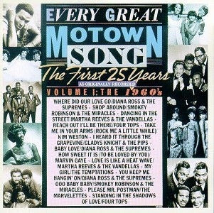 VARIOUS ARTISTS - Every Great Motown Song: The First 25 Years - Volume 1: The 1960's