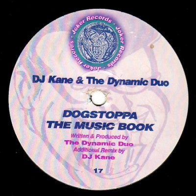 DJ KANE & THE DYNAMIC DUO - Dogstoppa / The Music Book