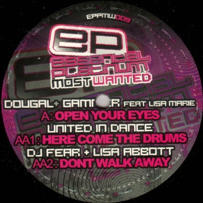 DOUGAL + GAMMER FEAT. LISA MARIE / UNITED IN DANCE / DJ FEAR + LISA ABBOTT - Open Your Eyes / Here Comes The Drums / Don't Walk Away