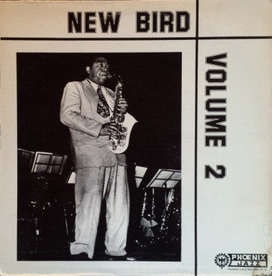 CHARLIE PARKER - New Bird Volume 2