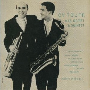 CY TOUFF - Cy Touff, His Octet & Quintet