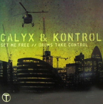 CALYX & KONTROL - Set Me Free / Drums take Control