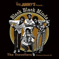 THE TRAVELLERS - Black Black Minds