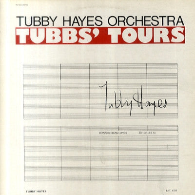 THE TUBBY HAYES ORCHESTRA - Tubbs' Tours
