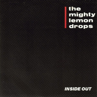 THE MIGHTY LEMON DROPS - Inside Out