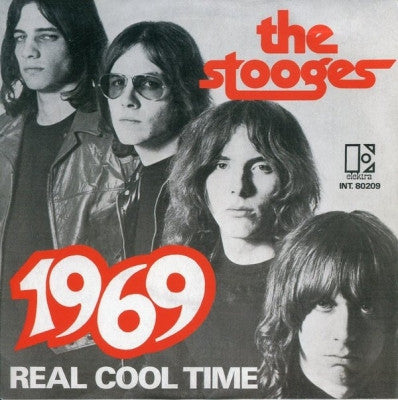 THE STOOGES - 1969 / Real Cool Time