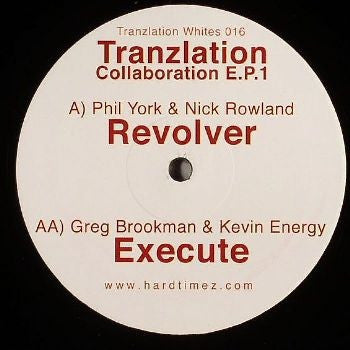 PHIL YORK & NICK ROWLAND / GREG BROOKMAN & KEVIN ENERGY - Tranzlation Collaboration E.P.1