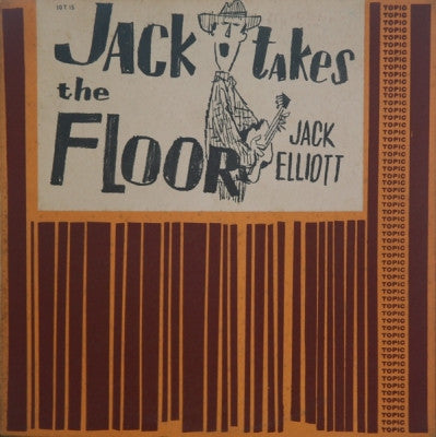 JACK ELLIOT - Jack Takes The Floor