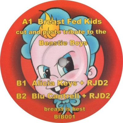BREAST FED KIDS - Cut And Past Tribute To The Beastie Boys / Alicia Keys & RJD2 / Blu Cantrell & RJD2