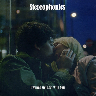 STEREOPHONICS - I Wanna Get Lost With You
