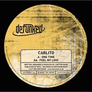 CARLITO - One Time / Feel My Love