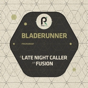 BLADERUNNER - Late Night Caller / Fusion