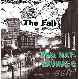 THE FALL - This Nation's Saving Grace