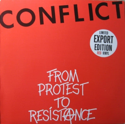 CONFLICT - From Protest To Resistance