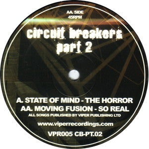 STATE OF MIND / MOVING FUSION - Circuit Breakers Part 2