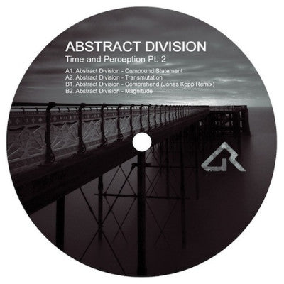 ABSTRACT DIVISION - Time And Perception Pt. 2