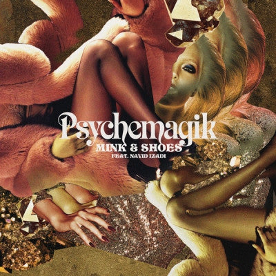 PSYCHEMAGIK - Mink & Shoes