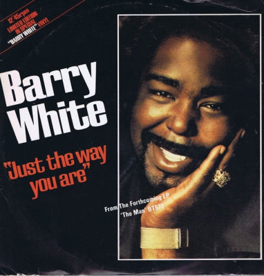 BARRY WHITE - Just The Way You Are