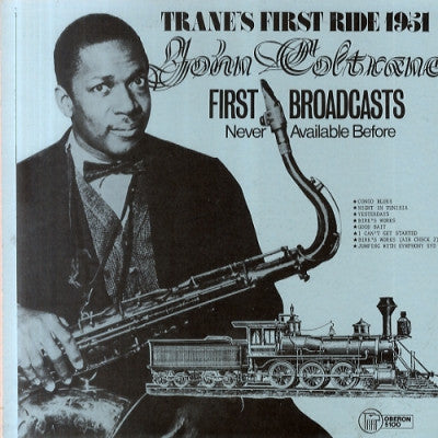 JOHN COLTRANE - Trane's First Ride 1951