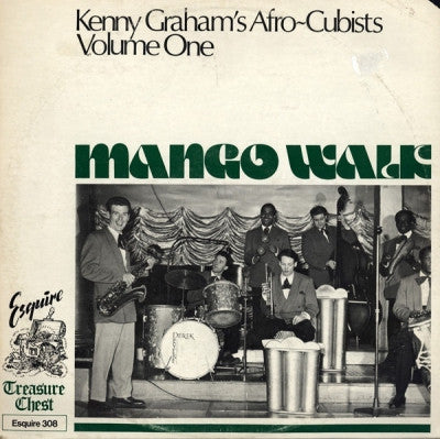 KENNY GRAHAM'S AFRO-CUBISTS - Mango Walk (Kenny Graham's Afro-Cubists Volume One)