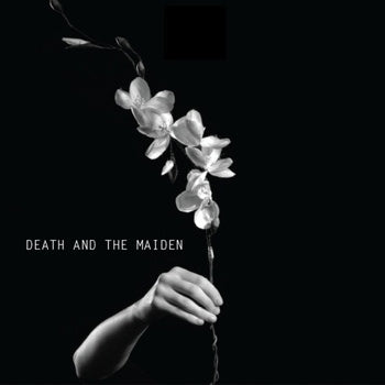 DEATH AND THE MAIDEN - Death and the Maiden