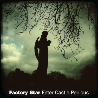 FACTORY STAR - Enter Castle Perilous