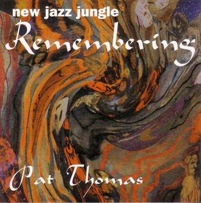 PAT THOMAS - New Jazz Jungle: Remembering
