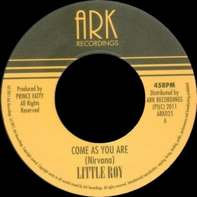 LITTLE ROY - Come As You Are / Stain