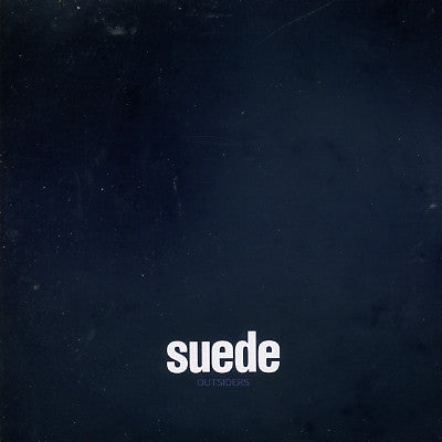SUEDE - Outsiders