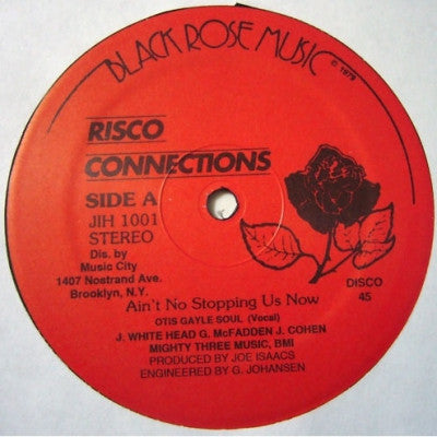 RISCO CONNECTIONS - Ain't No Stopping Us Now
