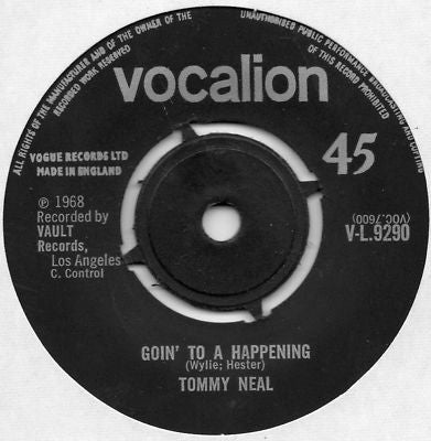 TOMMY NEAL - Goin' To A Happening / Tee Ta