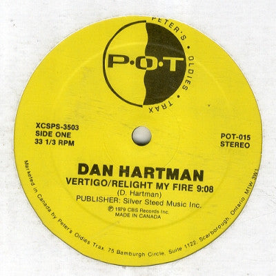 DAN HARTMAN - Relight My Fire / Instant Replay / Hands Down