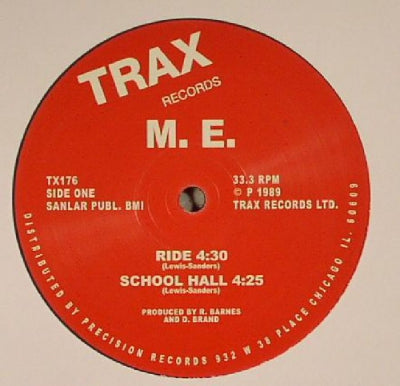 M.E. - Ride / School Hall / Never / All The Time