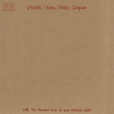 MIKE COOPER WITH THE MACHINE GUN CO. AND MICHAEL GIBBS - Places I Know / The Machine Gun Co. With Mike Cooper